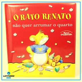 Rato Renato Não quer arrumar o quarto quadrado
