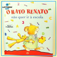 O Rato Renato não quer ir a escola