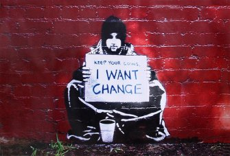 banksy-street-art-graffiti-meek-keep-your-coins-i-want-change-i18604