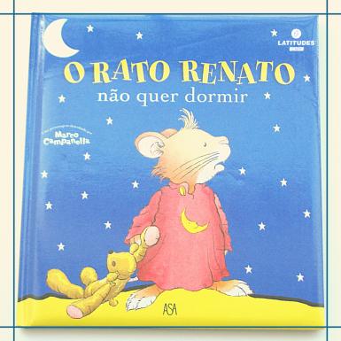 Livro_Rato renato não quer ir dormir